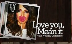 Love You Mean It with Whitney Cummings