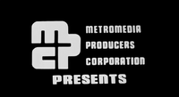 Metromedia Producers Corporation (1974, Presents)