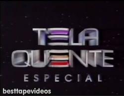 Tela Quente Especial 1999 vinheta