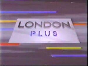 LONDON PLUS (1986-1989)
