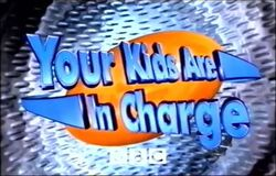 Your Kids Are in Charge