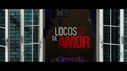 Locos de Amor (Pelicula Peruana)