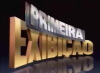 Primeira Exibição 1990