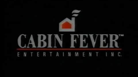 Cabin Fever Entertainment '90
