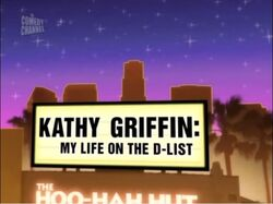 Kathy Griffin My Life On the D-List