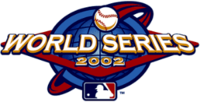 2002 World Series