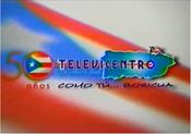 Televicentro 50 anos