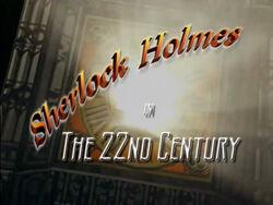 Sherlock 22nd Century