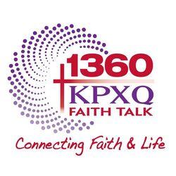 KPXQ Faith Talk 1360