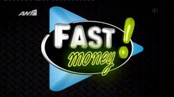 Fast Money! ANT1 Opening