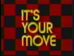 It's Your Move (3)