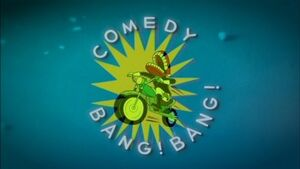 Comedy Bang! Bang! title card (TV series)