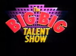 The Big Big Talent Show alt