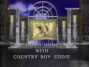 Down Home with Country Boy Eddie video from December 1993