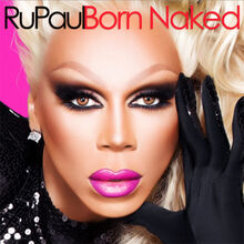 Rupaul-born-naked-400x400