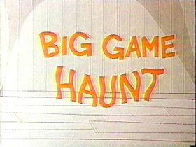 Big Game Haunt