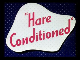 Hare Conditioned-restored