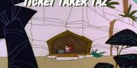 Ticket Taker Taz
