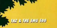 Taz & The Emu Egg
