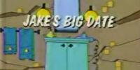 Jake's Big Date