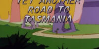 Yet Another Road to Tasmania