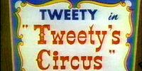 Tweety's Circus
