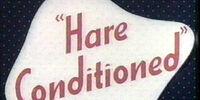 Hare Conditioned