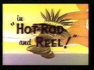 Hotrod&reel