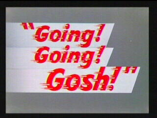 File:Goinggoinggosh.jpg