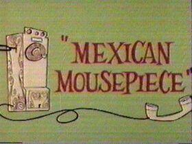 Mexicanmousepiece
