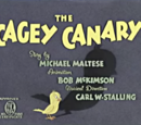 The Cagey Canary