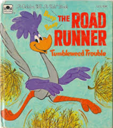 Road Runner Tumbleweed Trouble