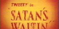 Satan's Waitin'
