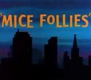 Mice Follies