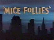 Micefollies