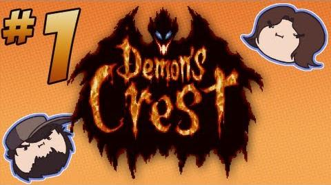 Demon's Crest Petty Crusade - PART 1 - Game Grumps