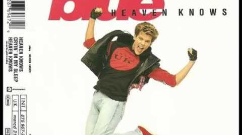 Blue - Heaven Knows (The Phil Harding Mix)
