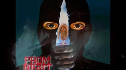 The Original Songs From PROM NIGHT(Part 2)