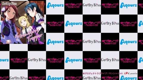 """Guilty Kiss - """"Strawberry Trapper"""" & """"Guilty Night, Guilty Kiss!"""" PV"""