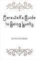Carswell's Guide to Being Lucky Cover.jpg