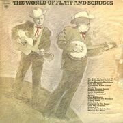 Flatt & Scruggs - The World of Flatt and Scruggs