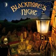BlackmoresNight-VillageLanterne