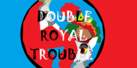 Double Royal Trouble -- By: MysteryGirl