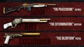 Judge, Jury & Executioner Weapons