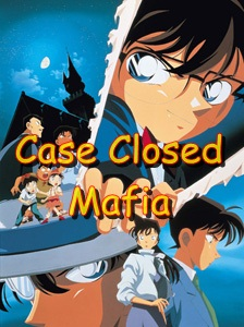 Case closed mafia