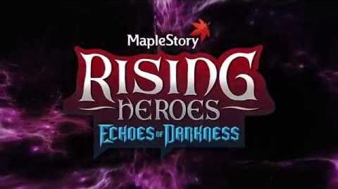MapleStory - Rising Heroes Echoes of Darkness Trailer