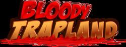 BloodyTrapland