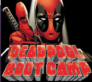 Deadpool bootcamp