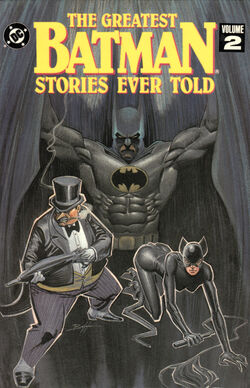 Cover for the Greatest Batman Stories Ever Told Vol 2 Trade Paperback