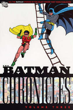 Cover for the Batman Chronicles Vol 3 Trade Paperback